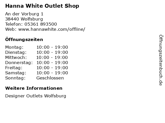 Hanna White Outlet Shop in Wolfsburg: Adresse und Öffnungszeiten