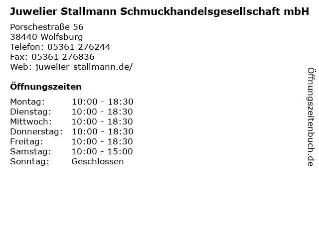 Juwelier Stallmann Schmuckhandelsgesellschaft mbH in Wolfsburg: Adresse und Öffnungszeiten