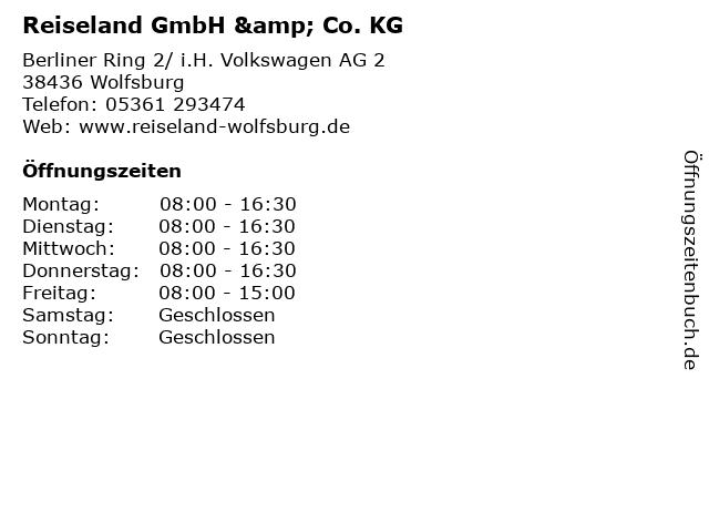 Reiseland GmbH & Co. KG in Wolfsburg: Adresse und Öffnungszeiten