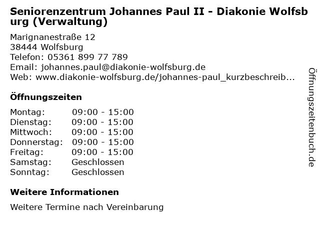 Seniorenzentrum Johannes Paul II - Diakonie Wolfsburg (Verwaltung) in Wolfsburg: Adresse und Öffnungszeiten