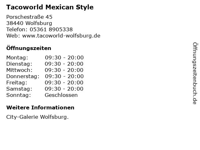 Tacoworld Mexican Style in Wolfsburg: Adresse und Öffnungszeiten