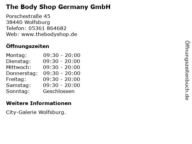 The Body Shop Germany GmbH in Wolfsburg: Adresse und Öffnungszeiten