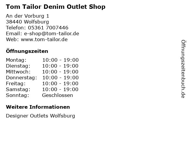 Tom Tailor Denim Outlet Shop in Wolfsburg: Adresse und Öffnungszeiten