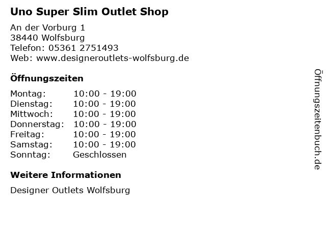Uno Super Slim Outlet Shop in Wolfsburg: Adresse und Öffnungszeiten