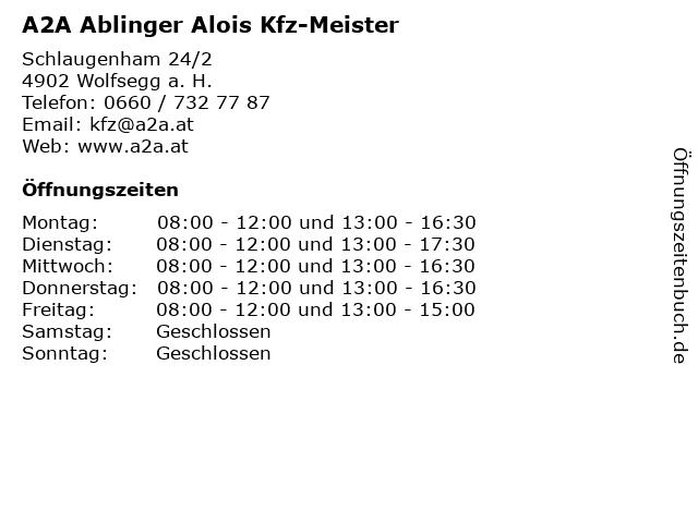 A2A Ablinger Alois Kfz-Meister in Wolfsegg a. H.: Adresse und Öffnungszeiten
