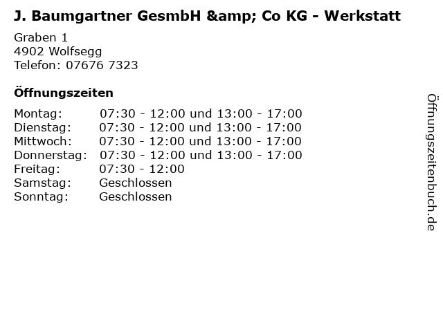 J. Baumgartner GesmbH & Co KG - Werkstatt in Wolfsegg: Adresse und Öffnungszeiten