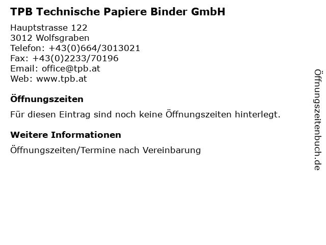 TPB Technische Papiere Binder GmbH in Wolfsgraben: Adresse und Öffnungszeiten