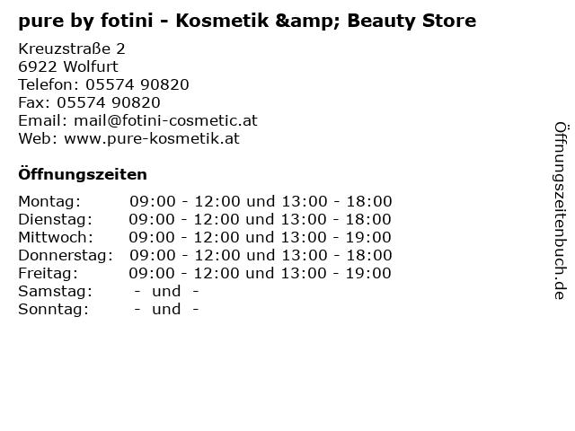 pure by fotini - Kosmetik & Beauty Store in Wolfurt: Adresse und Öffnungszeiten