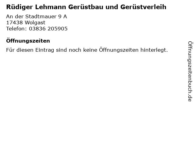 Rüdiger Lehmann Gerüstbau und Gerüstverleih in Wolgast: Adresse und Öffnungszeiten
