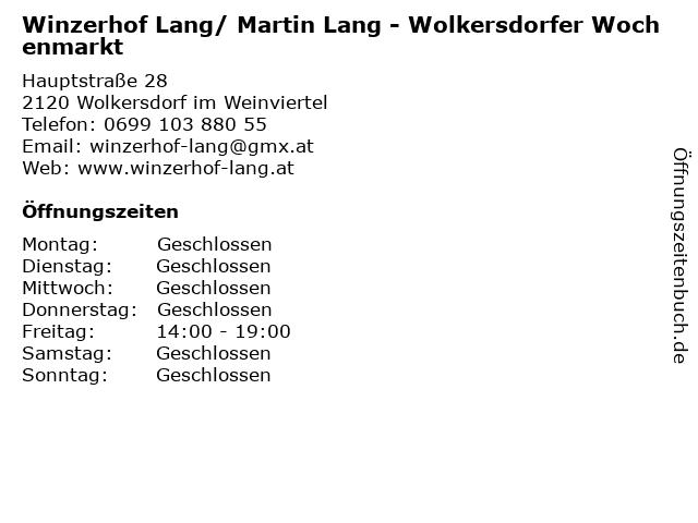 Winzerhof Lang/ Martin Lang - Wolkersdorfer Wochenmarkt in Wolkersdorf im Weinviertel: Adresse und Öffnungszeiten