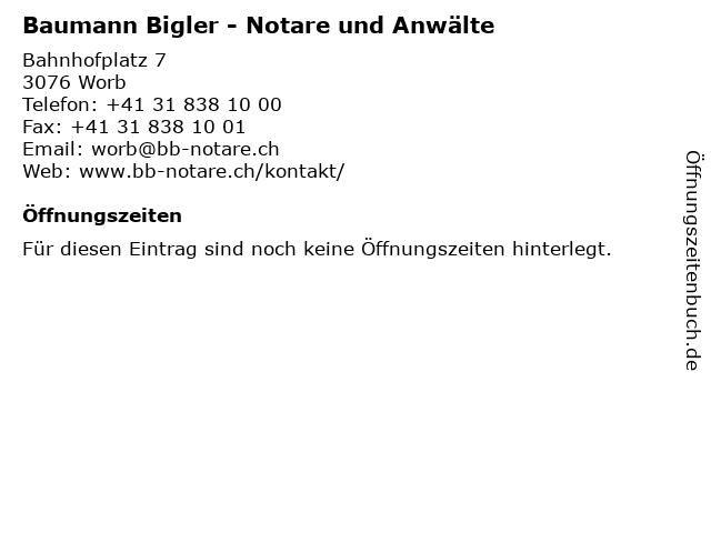 Baumann Bigler - Notare und Anwälte in Worb: Adresse und Öffnungszeiten