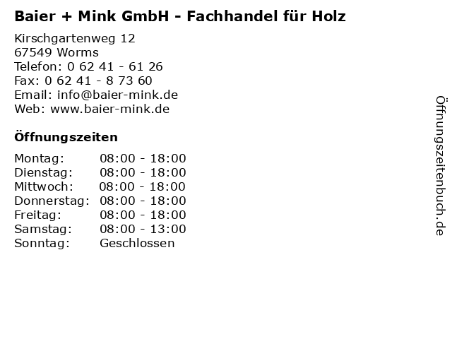 Baier + Mink GmbH - Fachhandel für Holz in Worms: Adresse und Öffnungszeiten