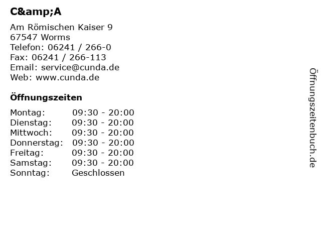 C&A in Worms: Adresse und Öffnungszeiten
