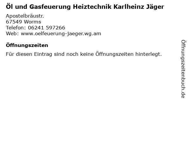 Öl und Gasfeuerung Heiztechnik Karlheinz Jäger in Worms: Adresse und Öffnungszeiten