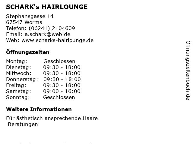 SCHARK's HAIRLOUNGE in Worms: Adresse und Öffnungszeiten