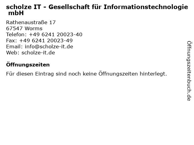 scholze IT - Gesellschaft für Informationstechnologie mbH in Worms: Adresse und Öffnungszeiten