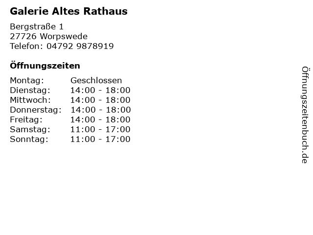 Galerie Altes Rathaus in Worpswede: Adresse und Öffnungszeiten