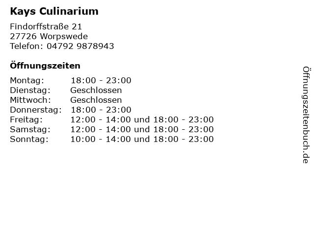 Kays Culinarium in Worpswede: Adresse und Öffnungszeiten