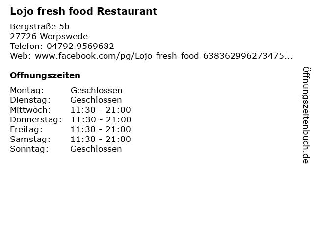 Lojo fresh food Restaurant in Worpswede: Adresse und Öffnungszeiten