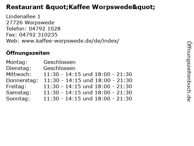 """Restaurant """"Kaffee Worpswede"""" in Worpswede: Adresse und Öffnungszeiten"""