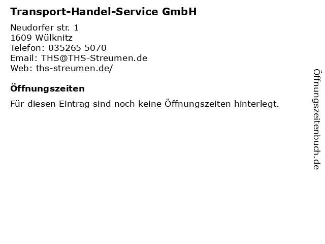Transport-Handel-Service GmbH in Wülknitz: Adresse und Öffnungszeiten