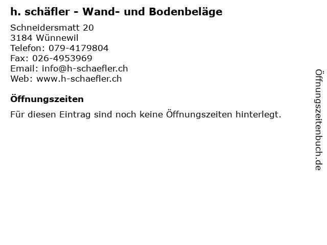 h. schäfler - Wand- und Bodenbeläge in Wünnewil: Adresse und Öffnungszeiten