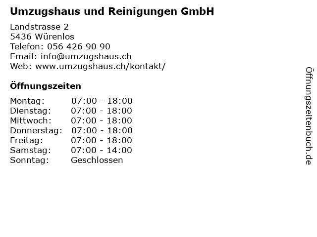 Umzugshaus und Reinigungen GmbH in Würenlos: Adresse und Öffnungszeiten