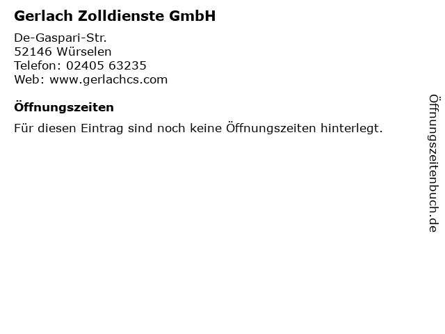 Gerlach Zolldienste GmbH in Würselen: Adresse und Öffnungszeiten