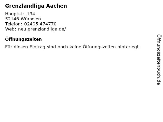Grenzlandliga Aachen in Würselen: Adresse und Öffnungszeiten