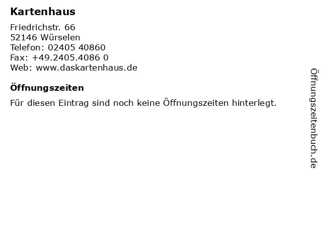 Kartenhaus in Würselen: Adresse und Öffnungszeiten