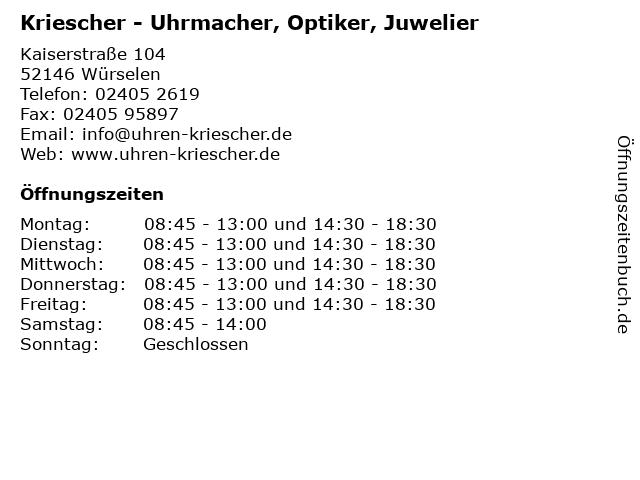 Kriescher - Uhrmacher, Optiker, Juwelier in Würselen: Adresse und Öffnungszeiten