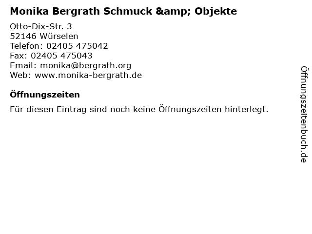 Monika Bergrath Schmuck & Objekte in Würselen: Adresse und Öffnungszeiten