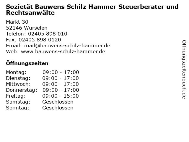 Sozietät Bauwens Schilz Hammer Steuerberater und Rechtsanwälte in Würselen: Adresse und Öffnungszeiten