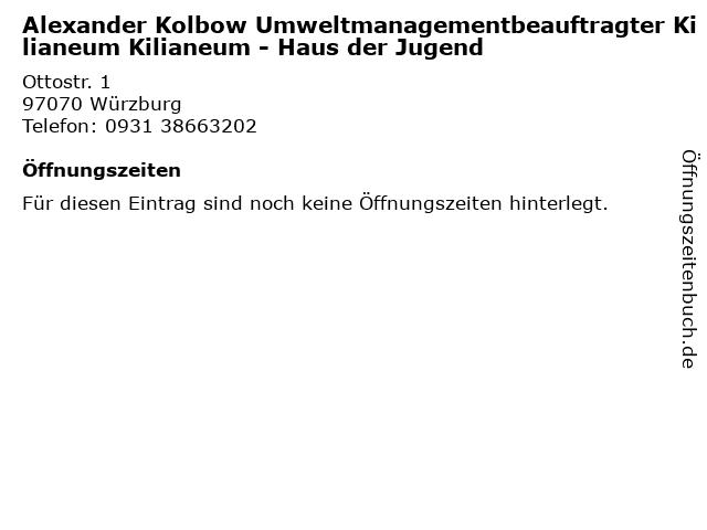 Alexander Kolbow Umweltmanagementbeauftragter Kilianeum Kilianeum - Haus der Jugend in Würzburg: Adresse und Öffnungszeiten