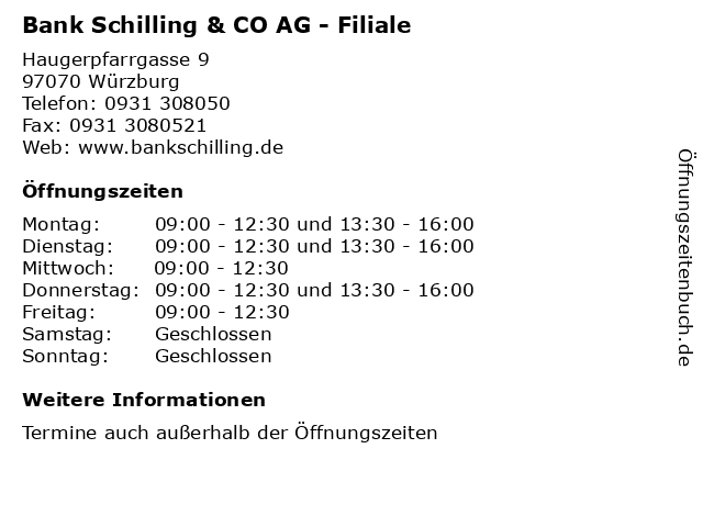 Bank Schilling & CO AG - Filiale in Würzburg: Adresse und Öffnungszeiten