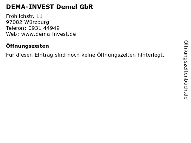 DEMA-INVEST Demel GbR in Würzburg: Adresse und Öffnungszeiten