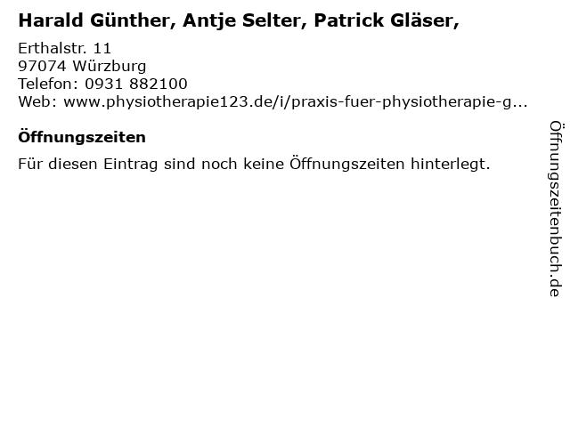 Harald Günther, Antje Selter, Patrick Gläser, in Würzburg: Adresse und Öffnungszeiten