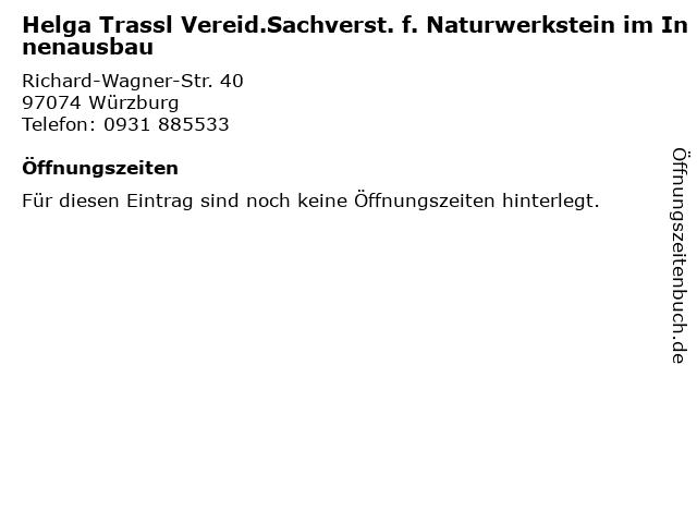 Helga Trassl Vereid.Sachverst. f. Naturwerkstein im Innenausbau in Würzburg: Adresse und Öffnungszeiten
