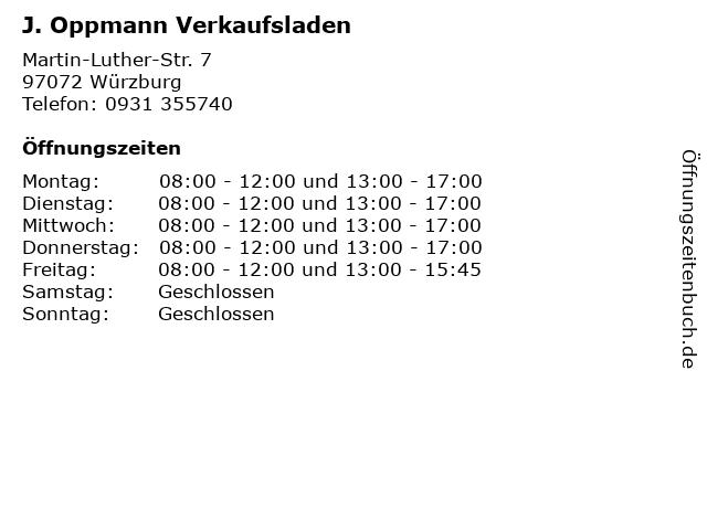 J. Oppmann Verkaufsladen in Würzburg: Adresse und Öffnungszeiten