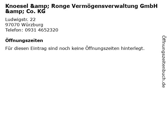 Knoesel&Ronge Vermögensverwaltung GmbH&Co.KG in Würzburg: Adresse und Öffnungszeiten