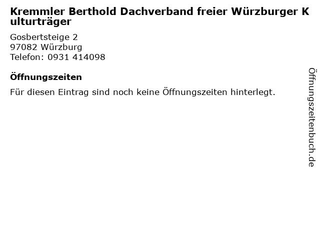 Kremmler Berthold Dachverband freier Würzburger Kulturträger in Würzburg: Adresse und Öffnungszeiten