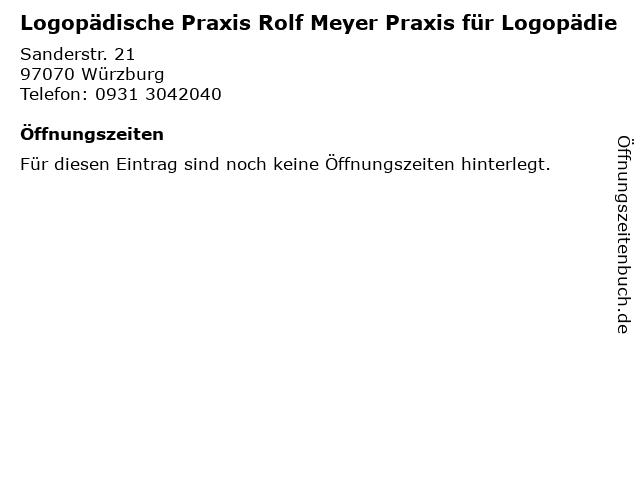 Logopädische Praxis Rolf Meyer Praxis für Logopädie in Würzburg: Adresse und Öffnungszeiten