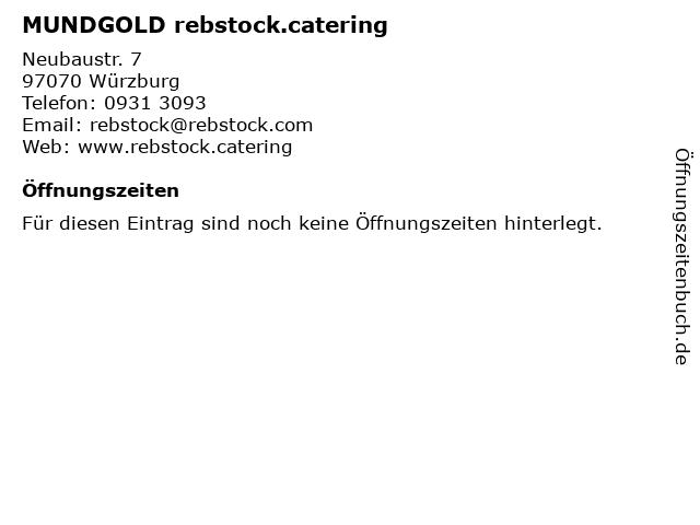 MUNDGOLD rebstock.catering in Würzburg: Adresse und Öffnungszeiten