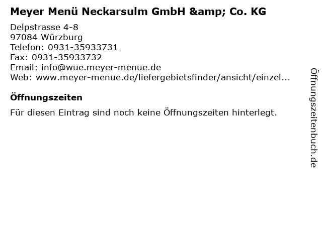 Meyer Menü Neckarsulm GmbH & Co. KG in Würzburg: Adresse und Öffnungszeiten