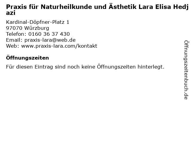 Praxis für Naturheilkunde und Ästhetik Lara Elisa Hedjazi in Würzburg: Adresse und Öffnungszeiten