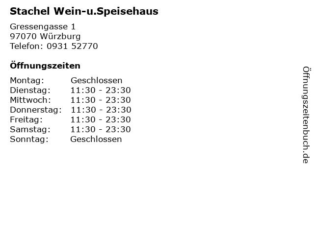 Stachel Wein-u.Speisehaus in Würzburg: Adresse und Öffnungszeiten