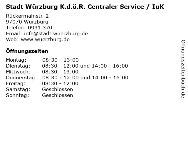 Stadt Würzburg K.d.ö.R. Centraler Service / IuK in Würzburg: Adresse und Öffnungszeiten