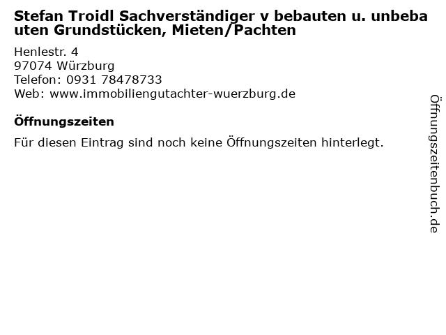 Stefan Troidl Sachverständiger v bebauten u. unbebauten Grundstücken, Mieten/Pachten in Würzburg: Adresse und Öffnungszeiten