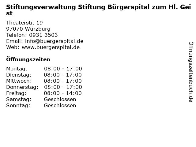 Stiftungsverwaltung Stiftung Bürgerspital zum Hl. Geist in Würzburg: Adresse und Öffnungszeiten