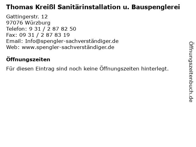 Thomas Kreißl Sanitärinstallation u. Bauspenglerei in Würzburg: Adresse und Öffnungszeiten